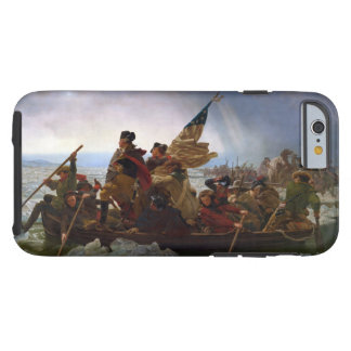 Washington Crossing the Delaware by Emanuel Leutze Tough iPhone 6 Case