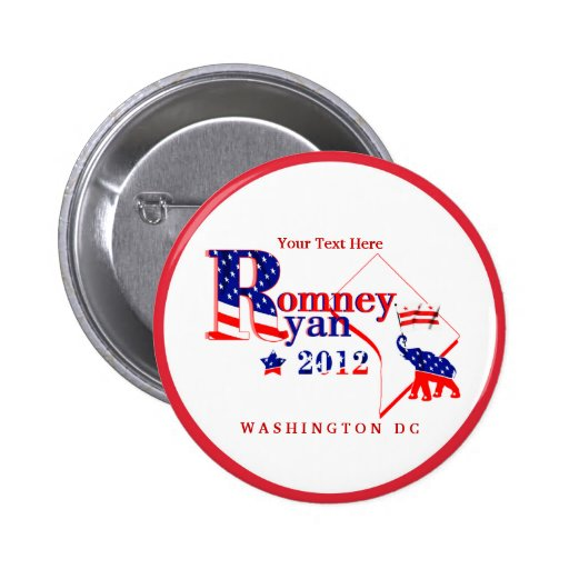 Washington DC Romney Ryan 2012 Button Customize 2
