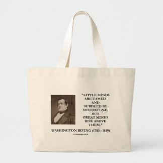 Washington Irving Little Minds Great Minds Quote Jumbo Tote Bag