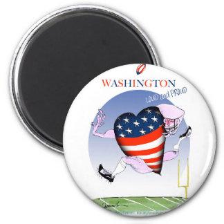 Washington loud and proud, tony fernandes 6 cm round magnet