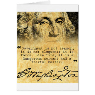 Washington Quote - Government Greeting Card