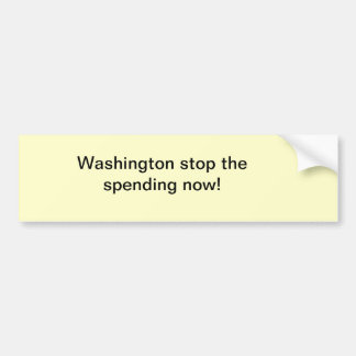 washington stop spending bumper sticker