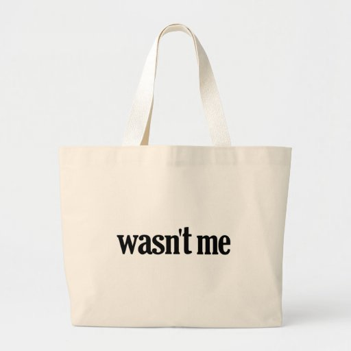 Wasn't Me Jumbo Tote Bag