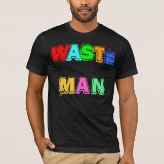WASTE MAN T-Shirt