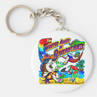 Wasted Away in Barkaritaville Basic Round Button Key Ring