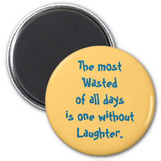 wasted days 6 cm round magnet