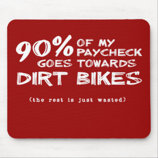 Wasted Money Dirt Bike Motocross Mousepad