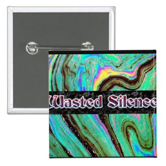 Wasted Silence Badge