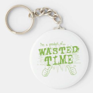 wasted time key chain