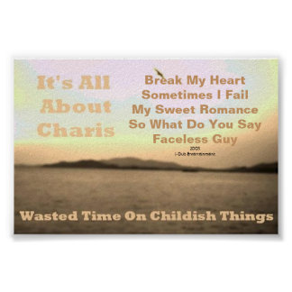 Wasted Time On Childish Things EP Poster