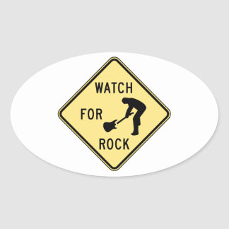 WATCH FOR ROCK- rock and roll/music/indie/metal Oval Sticker