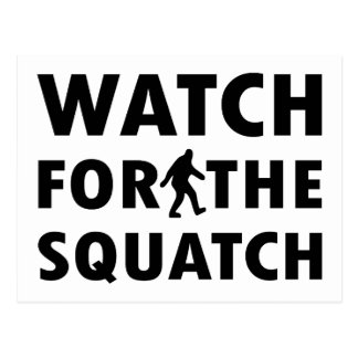 Watch for Squatch Postcard