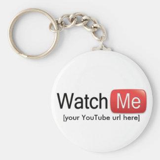 Watch Me on YouTube (Basic) Basic Round Button Key Ring