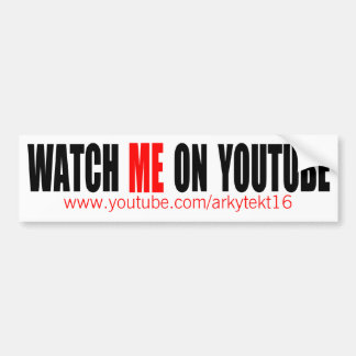 Watch Me on YouTube | Modern (Dark) Bumper Sticker