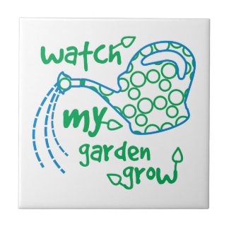 Watch My Garden Grow Small Square Tile
