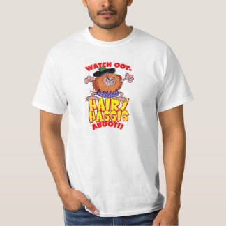 Watch oot.... Hairy Haggis aboot!! T-Shirt