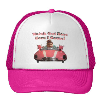 Watch Out Boys Here I Come! Mesh Hat