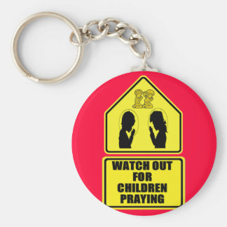 Watch Out for Children Praying Keychain