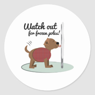 Watch Out For Frozen Poles Sticker