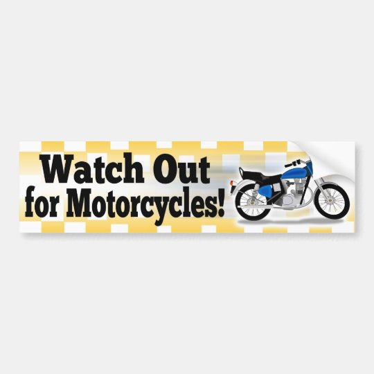 Watch Out for Motorcycles Car Bumper Sticker Decal