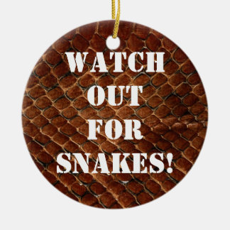 Watch out for snakes! christmas ornament