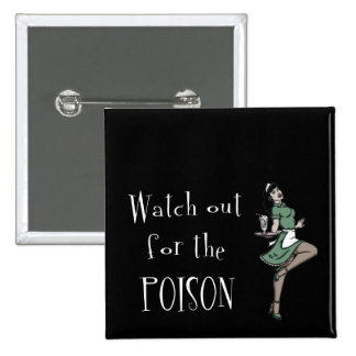 Watch Out For The Poison Retro Waitress - Color 15 Cm Square Badge