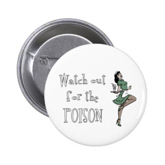Watch Out For The Poison Retro Waitress - Color Pinback Buttons