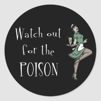 Watch Out For The Poison Retro Waitress - Color Round Sticker
