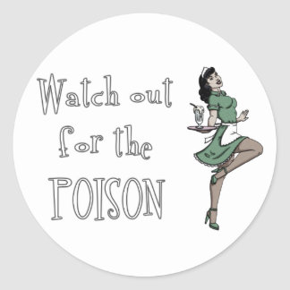 Watch Out For The Poison Retro Waitress - Color Sticker