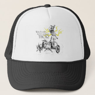 Watch Out, Here Comes Thor! Trucker Hat