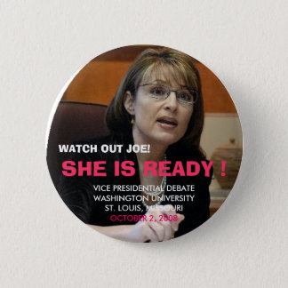 WATCH OUT JOE, VICE PRESIDENTIAL ... 6 CM ROUND BADGE