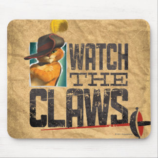 Watch The Claws Mouse Mat