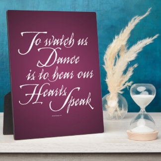 Watch Us Dance Plaque