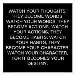 WATCH YOUR THOUGHTS PRINT