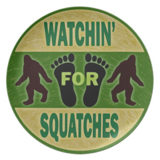 Watchin' For Squatches Plate