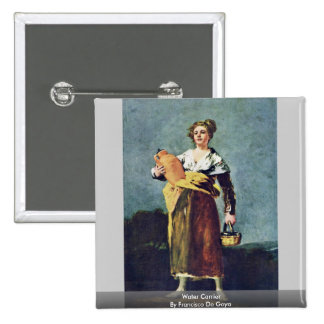 Water Carrier By Francisco De Goya 15 Cm Square Badge