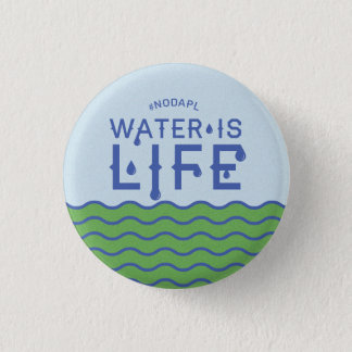 Water is Life 3 Cm Round Badge