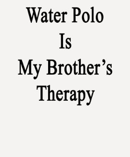 Water Polo Is My Brother's Therapy