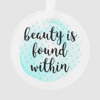 Watercolor Beauty Quote Ornament
