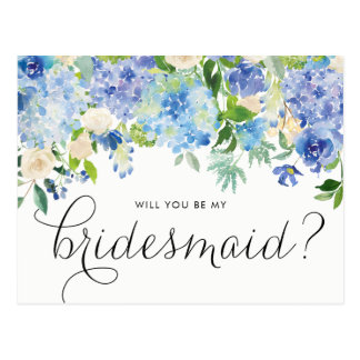 Watercolor Blue Hydrangeas Floral Be My Bridesmaid Postcard