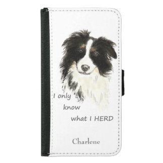 Watercolor Border Collie Dog Humor Herding Quote Samsung Galaxy S5 Wallet Case