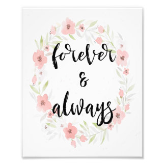 Watercolor Floral Forever and Always Wall Print Photo Print