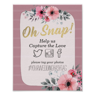 Watercolor Floral Oh Snap Hashtag Wedding Decor
