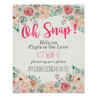 Watercolor Floral Oh Snap Hashtag Wedding Sign