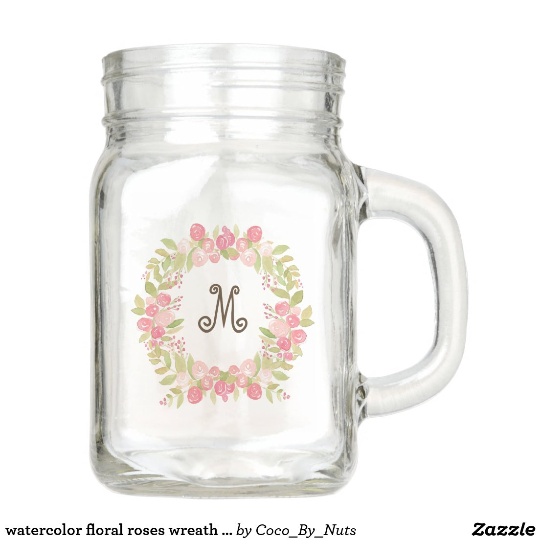 watercolor floral roses wreath monogram mason jar
