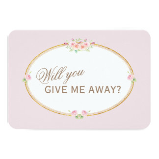 Watercolor Flowers Gold Will You Give Me Away Card