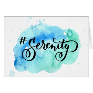 Watercolor hashtag Serenity greeting card