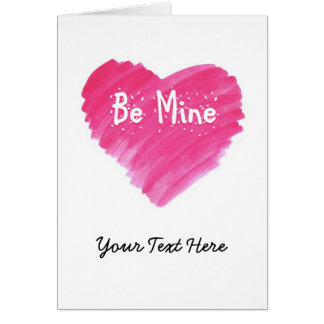 Watercolor Heart  - Be Mine Greeting Card