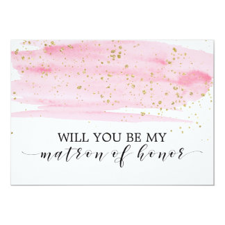 Watercolor Pink Will You Be My Matron Of Honor Card
