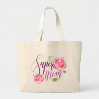 Watercolor Super Mom Accent Roses Large Tote Bag